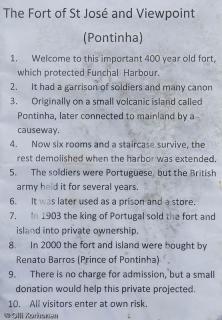Pyhän José'n linnakkeen historiaa, Funchal, Madeira.